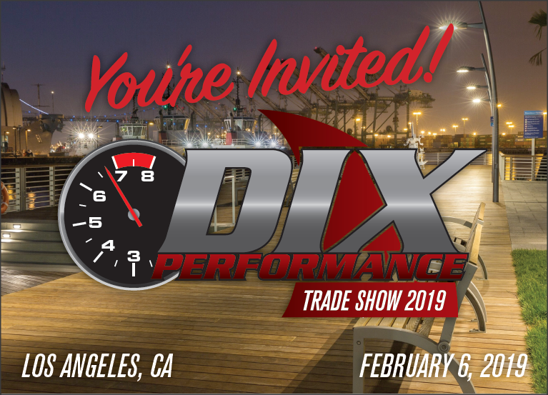 2019 Dix Performance North Trade Show Recap